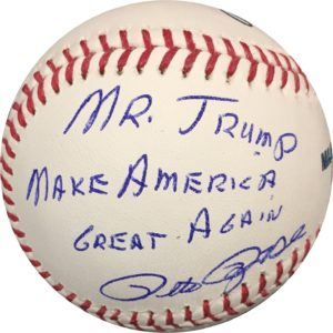 "Pete Rose Autographed Baseball ""Mr Trump Make America Great Again"" OMLB JSA Authentic"