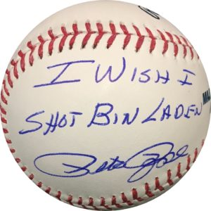 "Pete Rose Autographed Baseball ""I Wish I Shot Bin Laden"" OMLB Pete Rose Authentication"