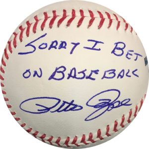 Pete Rose Autographed  Sorry I Bet On Baseball OMLB Pete Rose Authentication
